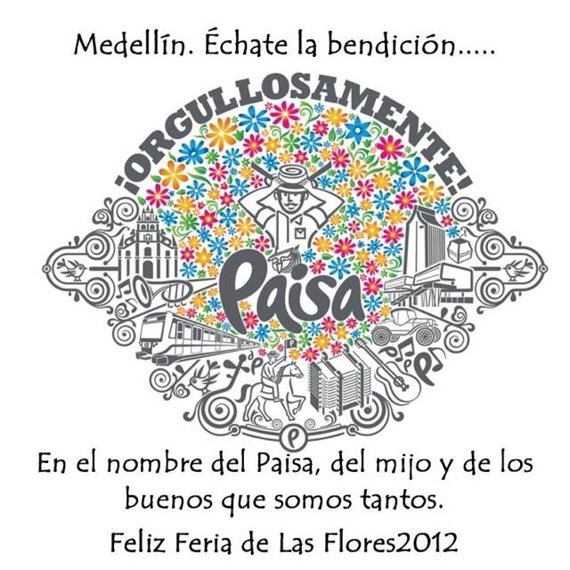 El orgullo de los paisas ¿A ti qué te gusta de Medellín?