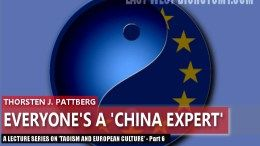 Taoism in Europe - Everyone is a China Expert - East West Dichotomy