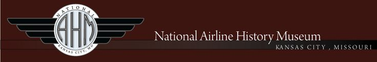 National Airline History Museum.   Hours and Admission  Wed thru Sat, 10 a.m.—4 p.m.  Admission Fees:  Age 0-12, Free  Age 12-18, $4  Age 18-64, $8  Hangar 9 at the Kansas City, Missouri Downtown Airport,   201 NW Lou Holland Drive, Kansas City, Missouri, 64116   816.421.3401