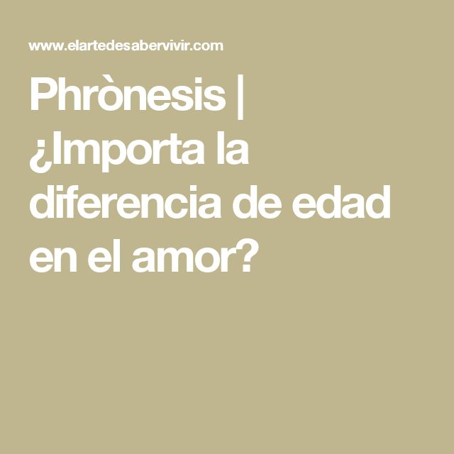 Phrònesis | ¿Importa la diferencia de edad en el amor?