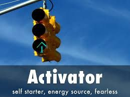 "The second strength we are learning about in our series focused on understanding more about each of the 34 strengths in the Gallup StrengthsFinder assessment is Activator!  ""People exceptionally talented in the Activator theme can make things happen by turning thoughts into action."""