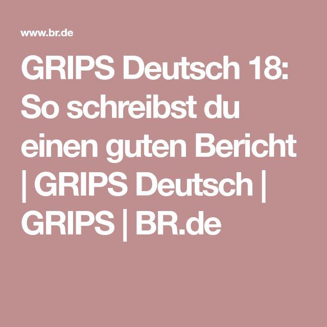 GRIPS Deutsch 18: So schreibst du einen guten Bericht | GRIPS Deutsch | GRIPS | BR.de