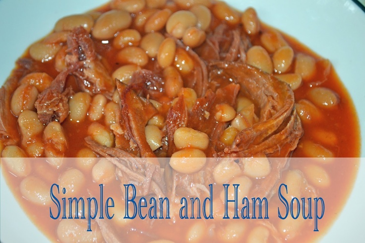 Simple Bean and Ham Soup for the Crockpot! Great way to use up ...