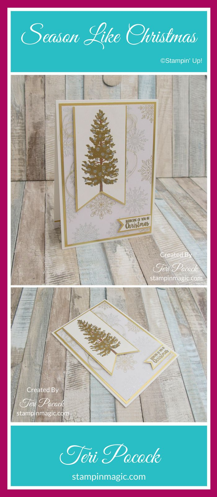Season Like Christmas by Stampin Up. Created by UK Independent Demonstrator Teri Pocock. Click through for more details.#teripocock #stampinup #stampinupuk #seasonlikechristmas