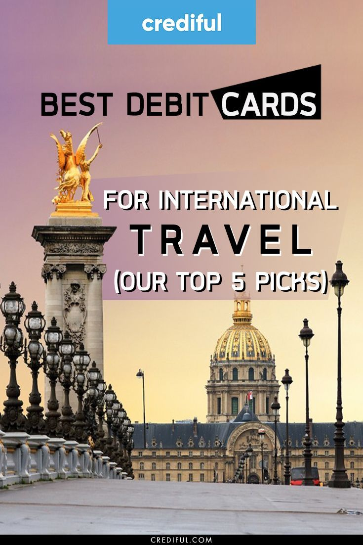 Best debit cards for international travel of 2020 with