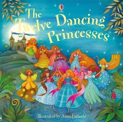 The Twelve Dancing Princesses : Picture Books - Susanna Davidson