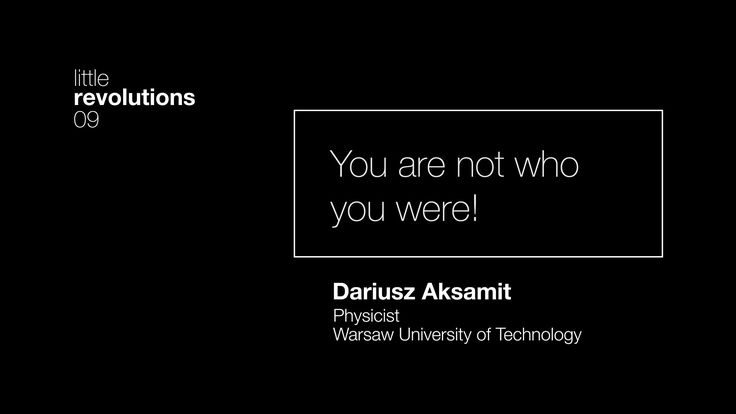 09. You are not who you were! Dariusz Aksamit