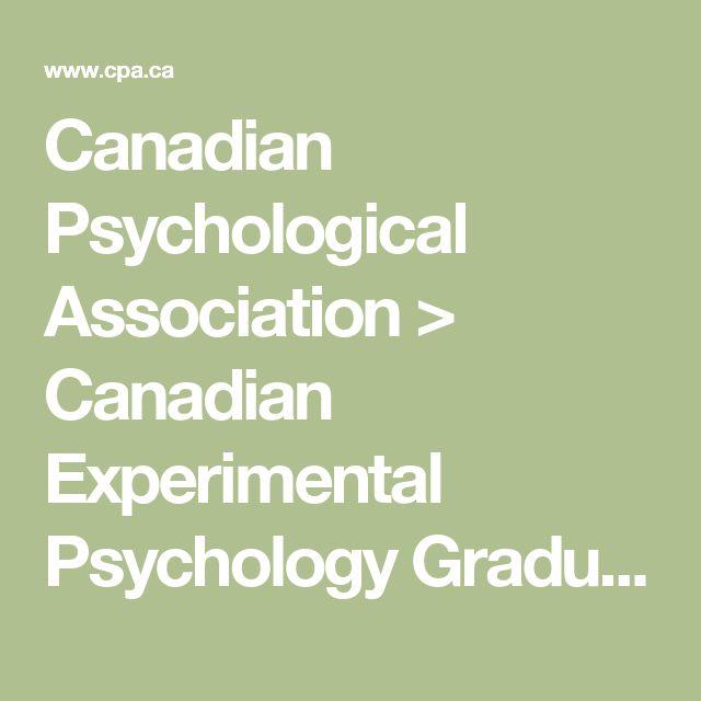 Canadian Psychological Association > Canadian Experimental Psychology Graduate Programs - www.cpa.ca
