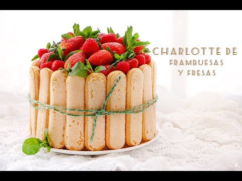 Charlotte de frutillas - YouTube