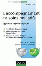 L'accompagnement en soins palliatifs. Approche psychanalytique
