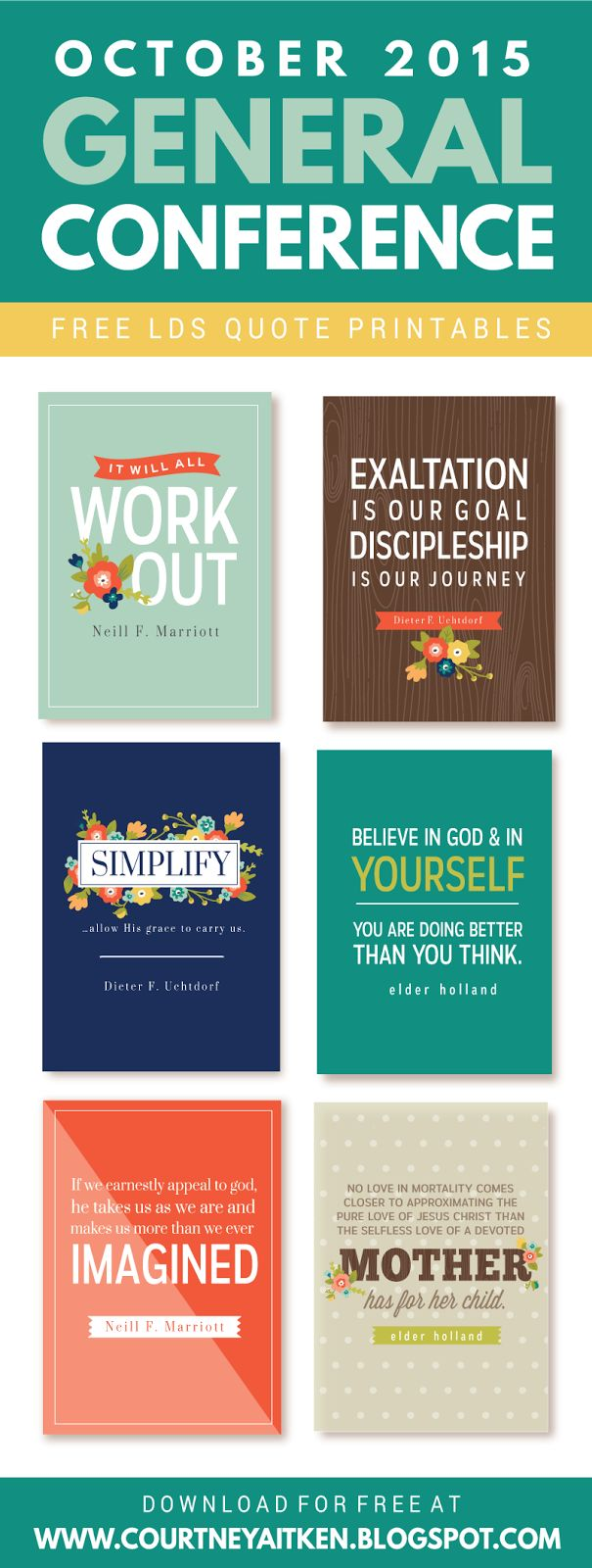 General Conference 2015 FREE Printable Quotes - I LOVE all of these!