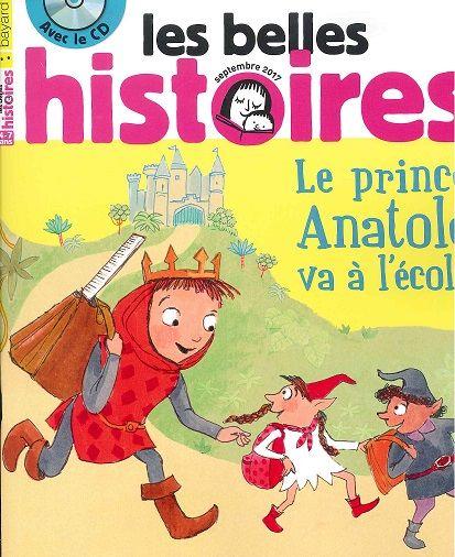 """INFANTIL/JUVENIL. """"Les belles histoires"""" Revista en francés para niños y jóvenes entre 7 y 10 años. Humor y aventura, cómics y juegos, un CD de la historia leída por un actor."""