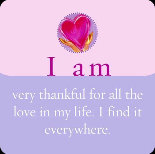 I am very thankful for all the love in my life. I find it everywhere.
