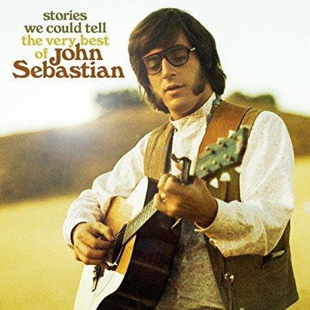John Sebastian - Stories We Could Tell: The Very Best Of John Sebastian