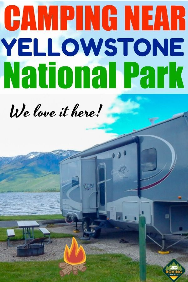 One Of Yellowstone National Parks Best Kept Secrets The Roving Foley S Best Rv Parks Yellowstone National Yellowstone Trip