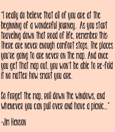 """""""I really do believe..."""" -Jim Henson    For my AVIDers at the end of their senior year."""