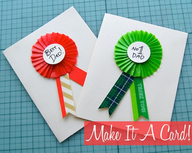 DIY FATHERS DAY CARDS IMAGES | Omiyage Blogs: DIY: Fathers Day Washi Tape Rosette Cards
