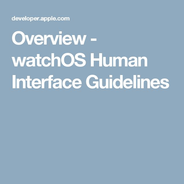 Overview - watchOS Human Interface Guidelines