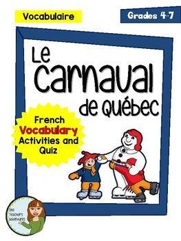 Bonhomme Carnaval/Quebec Winter Carnival (Carnaval de Quebec) - Beginner French Vocabulary Activities and Quiz. FSL, Canada, Winter