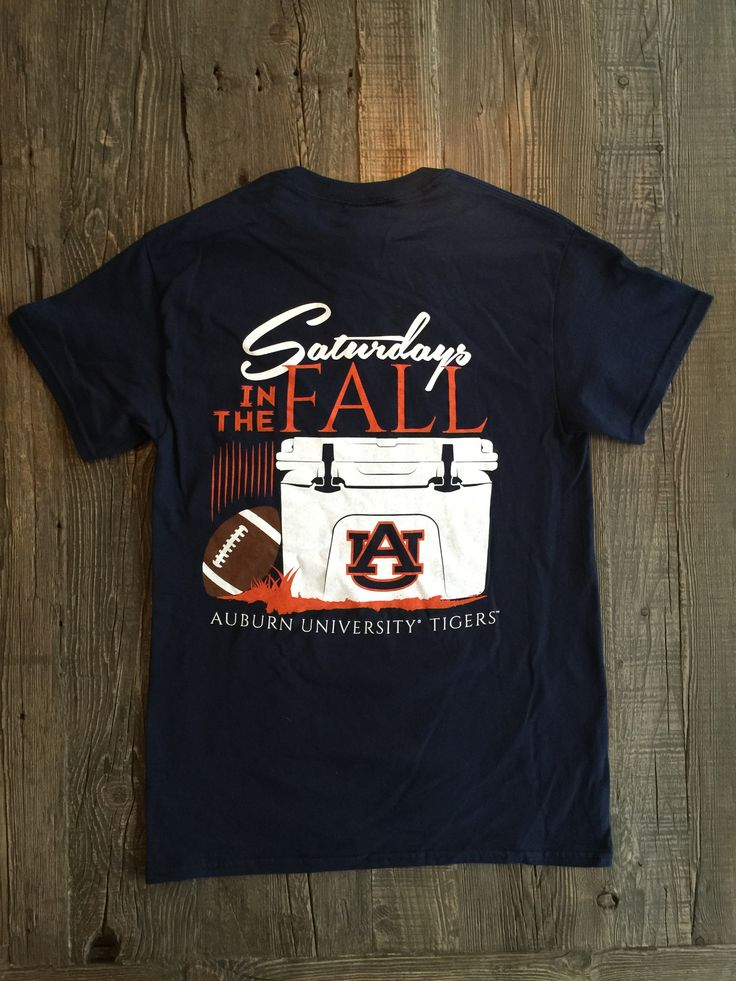 "Saturdays are great. Saturdays on ""The Plains"" are even better! 100% Pre-Shrunk Cotton Official Auburn University T-Shirt Not a Yeti brand shirt. Printed on a navy shirt. Auburn shirt, War Eagle shirt"