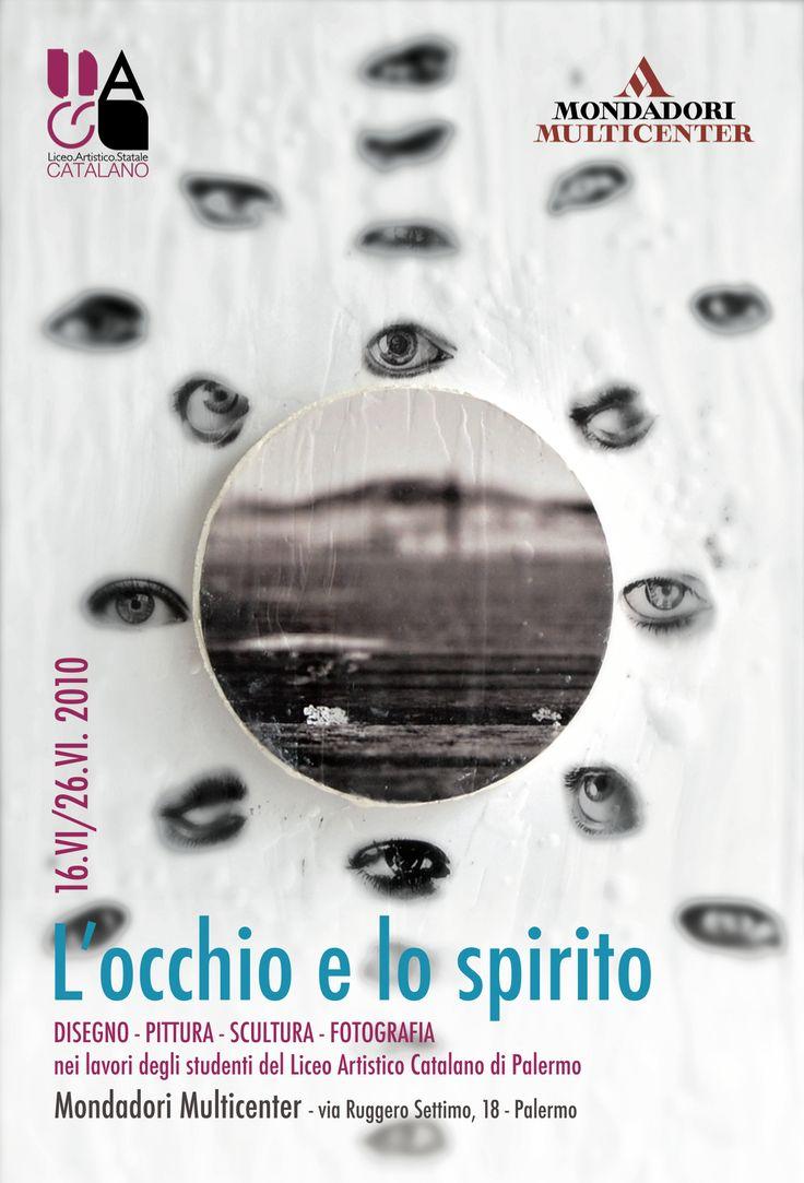 """Locandina della mostra """"L'occhio e lo spirito"""" presso la Libreria Mondadori di Palermo. A cura del Prof. Franco Reina"""