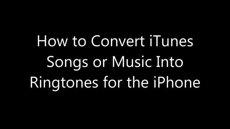 how to make songs ringtones on iphone how to convert itunes songs or into ringtones for 3361