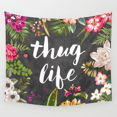 Wall Tapestry featuring Thug Life by Text Guy