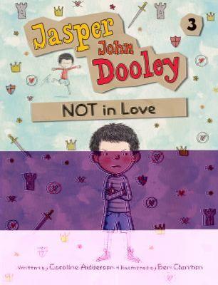 Jasper John Dooley Not in Love  by Caroline Adderson