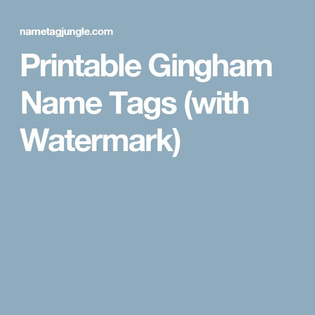 Printable Gingham Name Tags (with Watermark)