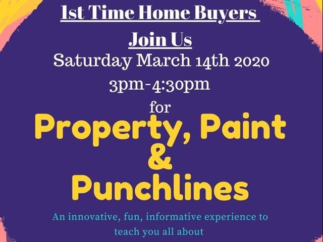 Property Paint And Punchlines Home Buyer S Workshop In 2020 Home Buying Process Open House Home Buying