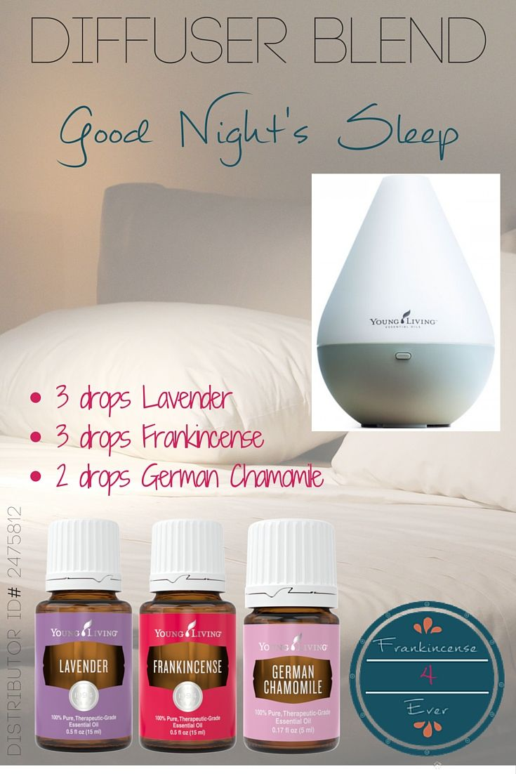 GOOD NIGHT'S SLEEP - Lavender, Frankincense and German Chamomile.  /  Young Living, Frankincense 4 Ever, F4E, Diffuser Blend, Diffuser Blend Recipe