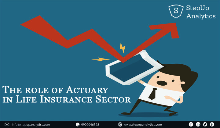 The Role Of Actuary In Life Insurance Sector Actuary Life