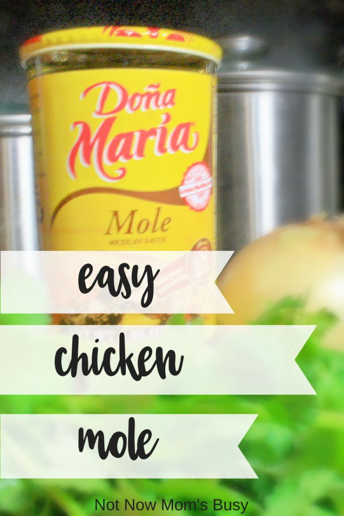 This chicken mole is a family favorite. It used to take hours to make but now we can have it everyday with DOÑA MARÍA® mole paste. Get this easy recipe now. via @notnowmomsbusy