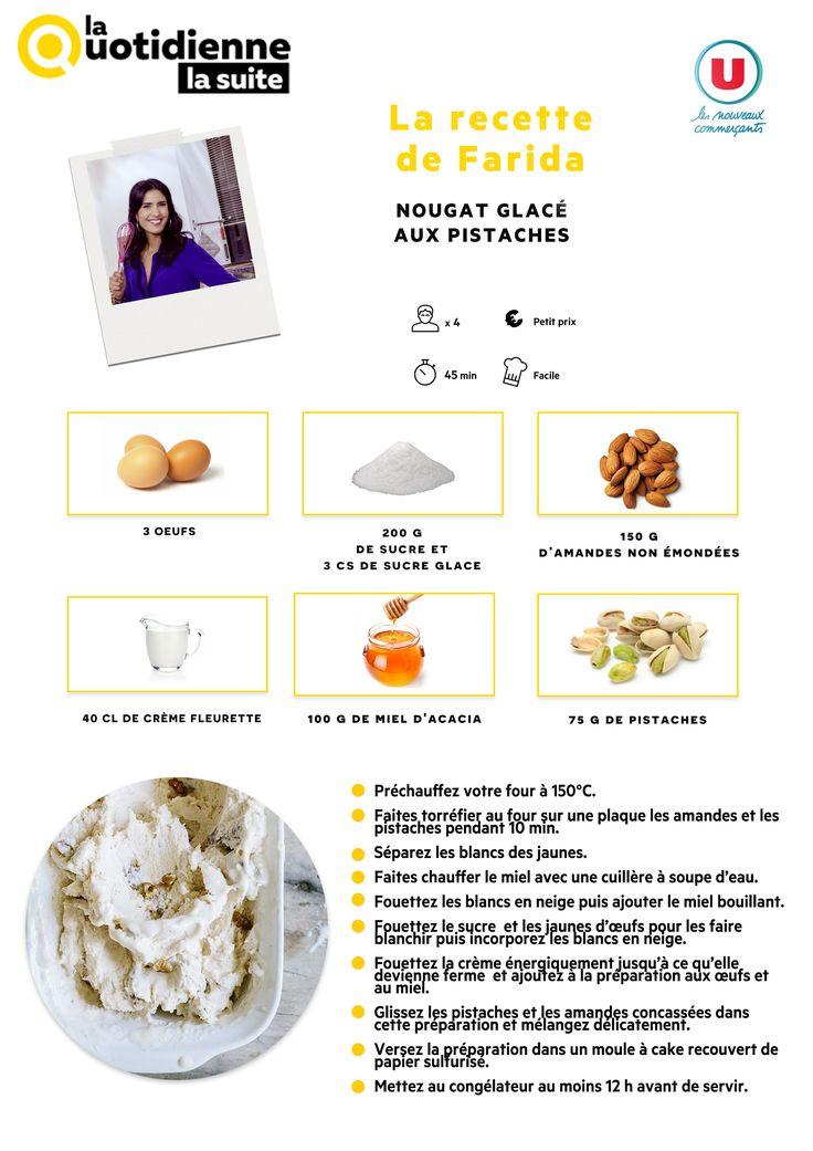 Retrouvez la recette de Farida : Le nougat glacé aux pistaches