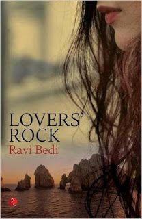 The Corporate Slacker: Book Review: Lovers' Rock, by Ravi Bedi