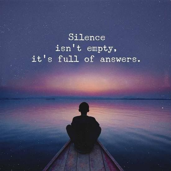 Silence isn't empty. It's full of answers