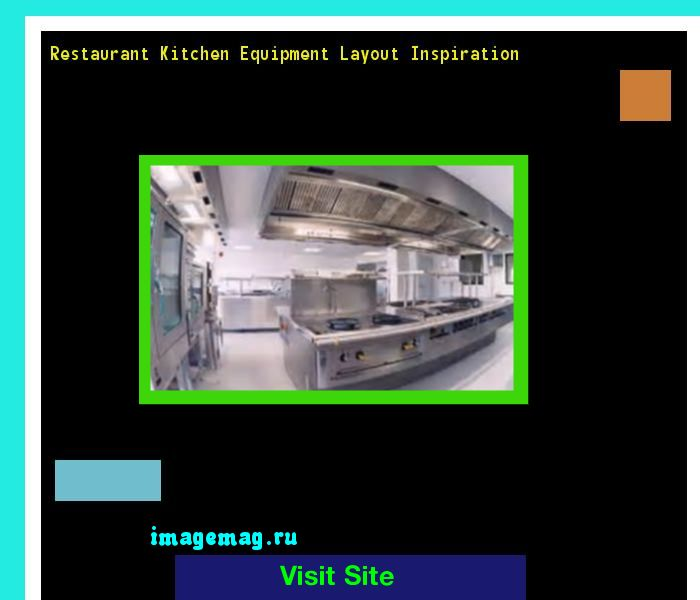 Restaurant Kitchen Equipment Layout Inspiration 123143 - The Best Image Search