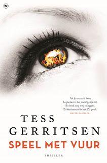 De Thriller: dé site voor recensies, achtergronden en meer: Tess Gerritsen - Speel met vuur ****½