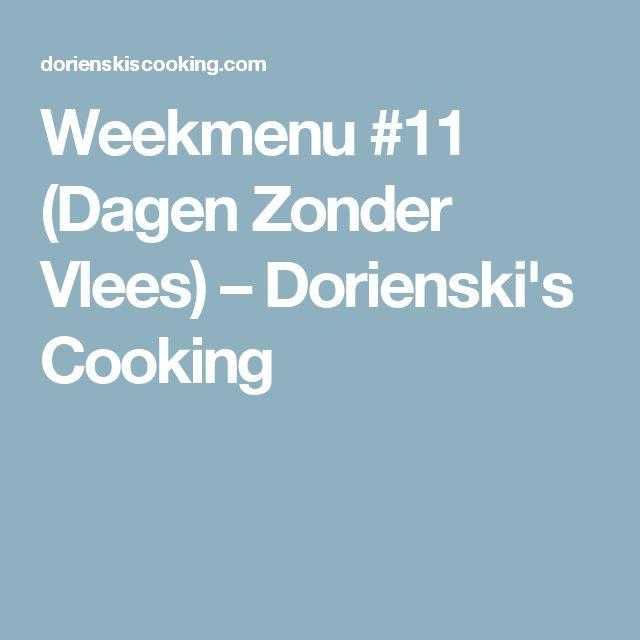Weekmenu #11 (Dagen Zonder Vlees) – Dorienski's Cooking