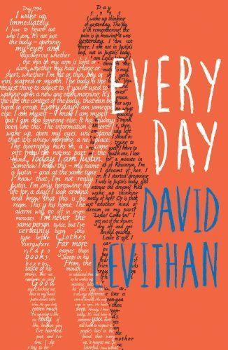 J// Read Sept 2013 - 4 stars. Every Day - David Levithan