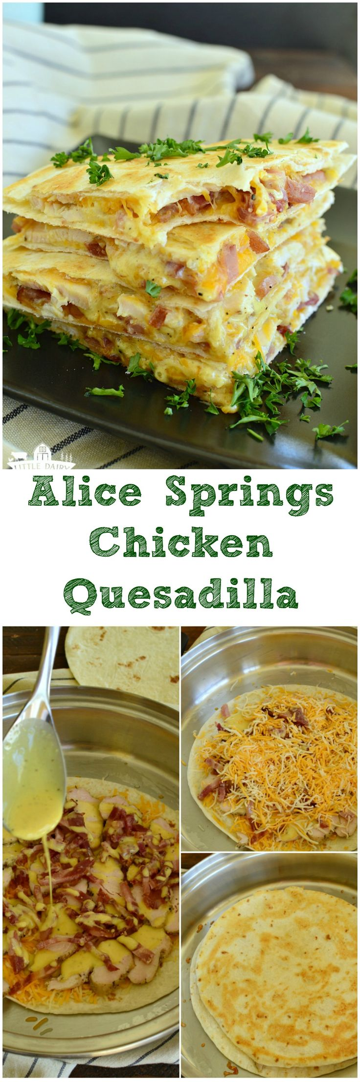 Leftover grilled chicken? Slice it up and create and Alice Springs Chicken Quesadilla out of it! Can't resist the gooey cheese or the bacon either! #easylunch www.littledairyontheprairie.com