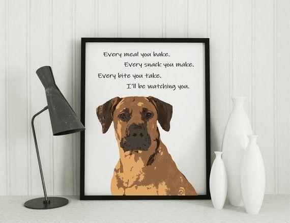Rhodesian Ridgeback Dog Gifts Art Print Funny Quote Every