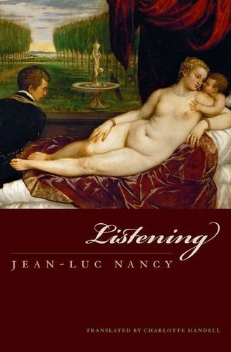 Listening (Perspectives in Continental Philosophy)