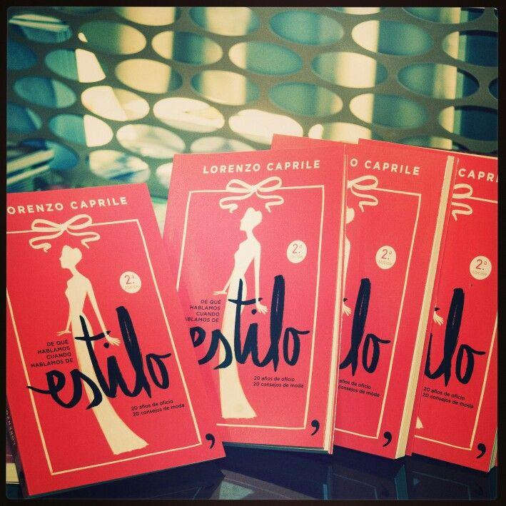 """""""De que hablamos cuando hablamos de estilo"""". Lorenzo Caprile firmará su libro el domingo 14 de junio en la caseta de la librería Antonio Machado, en la feria del libro de Madrid, de 12h a 14h."""