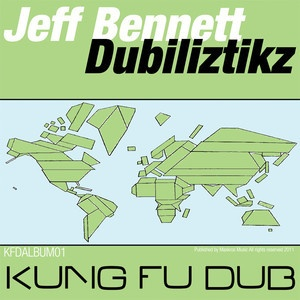 Jeff Bennett - Dub In The Distant - Kung Fu Dub Rec