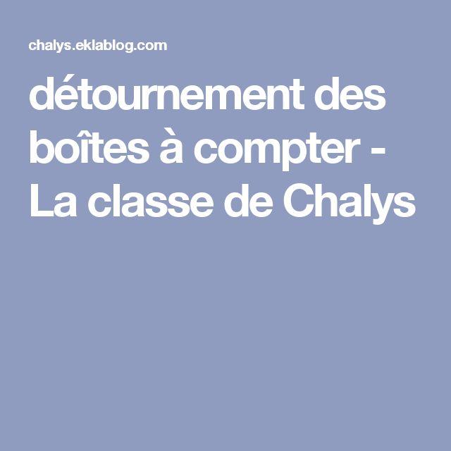 détournement des boîtes à compter - La classe de Chalys