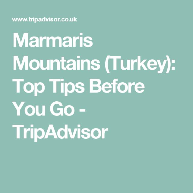 Marmaris Mountains (Turkey): Top Tips Before You Go - TripAdvisor