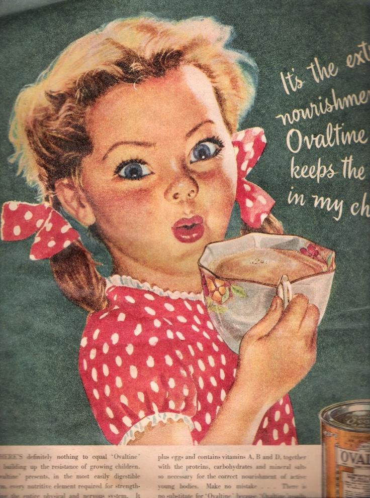 Ovaltine ad..... Lynn always drank Ovaltine