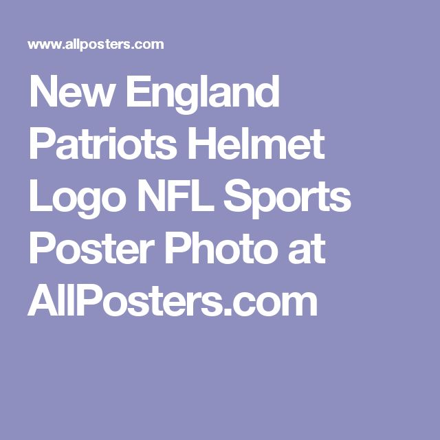 New England Patriots Helmet Logo NFL Sports Poster Photo at AllPosters.com