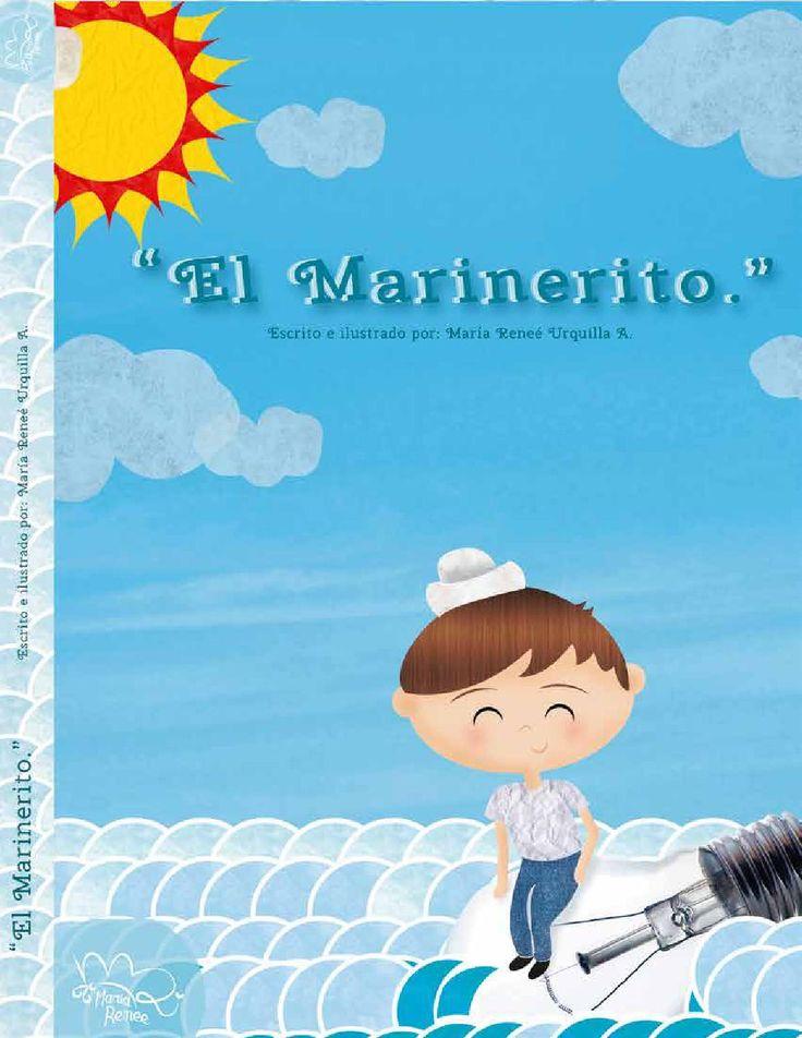 """""""El marinerito.""""  Escrito e ilustrado por: María Reneé Urquilla A.   Proyecto de collage digital."""